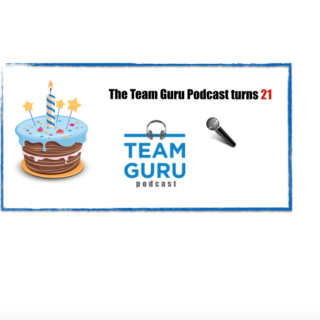 The teams guru podcast turns 21