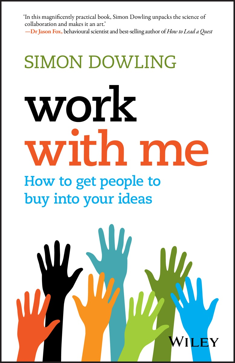 Simon Dowling talks about the art of generating buy-in